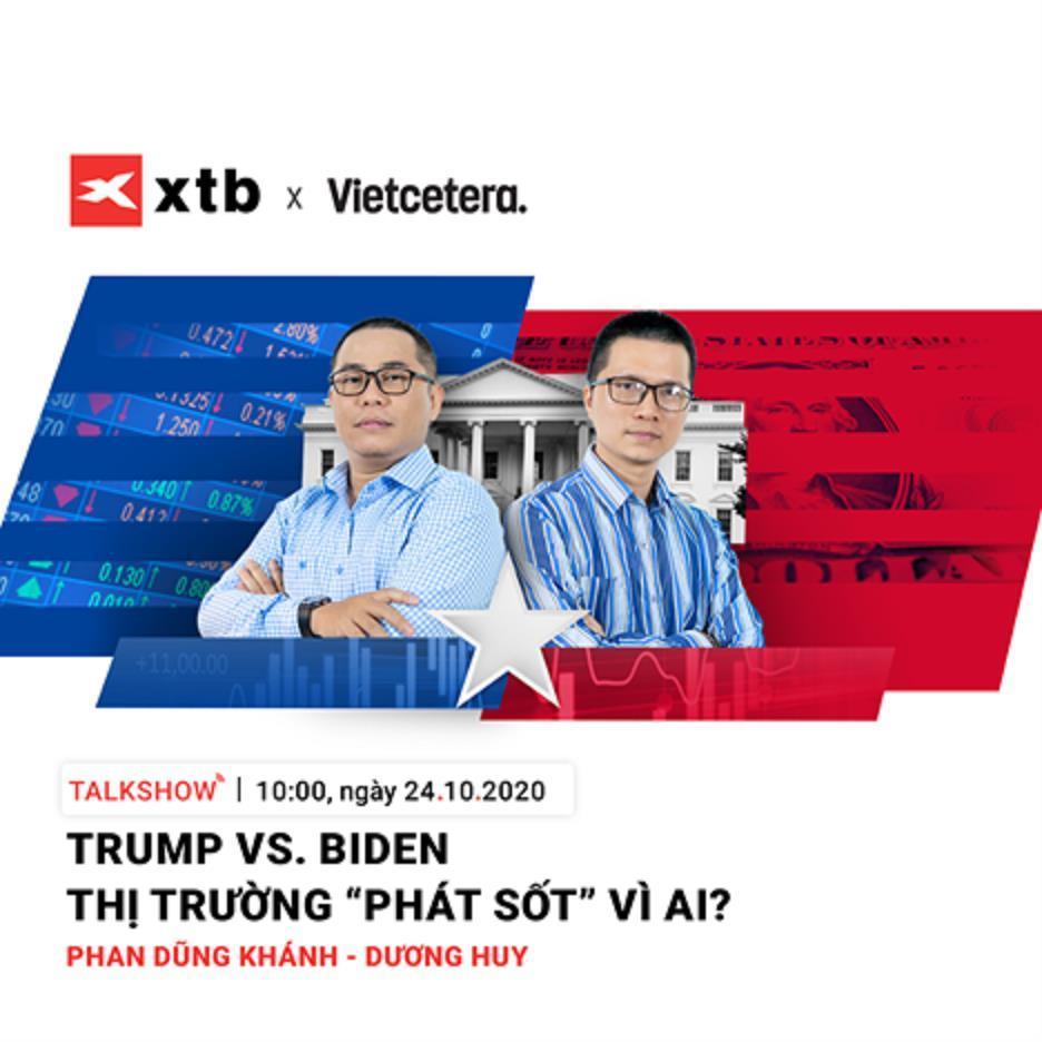 [XTB Talk Show Online] Trump vs Biden 2020. Kịch bản nào cho thị trường tài chính